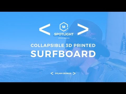 MatterHackers Spotlight- Collapsible 3D Printed Surfboard