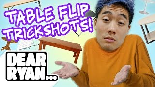 Table Flip Trickshots! (Dear Ryan)