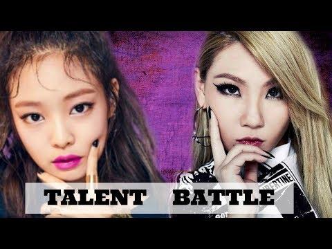 [TALENT BATTLE] 2NE1 CL VS. BLACKPINK JENNIE