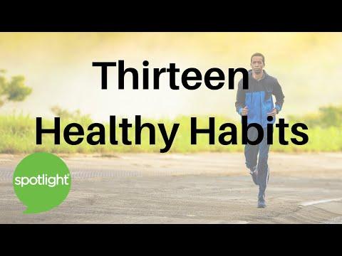 Thirteen Healthy Habits