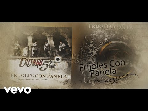 Calibre 50 - Frijoles Con Panela (Lyric Video)