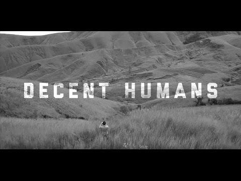 Decent Humans 45 Sec