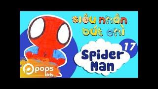 Hướng Dẫn Vẽ Người Nhện - Siêu Nhân Bút Chì - Tập 17 - How To Draw Spider Man