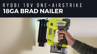 Video: 18V ONE+™ AirStrike™ 18GA Brad Nailer