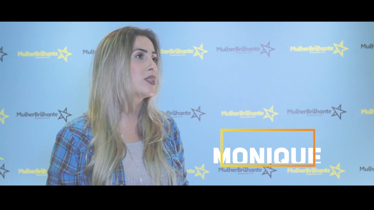 Depoimento Monique Silva - Empresariaa sobre a Mulher Brilhante