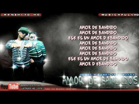 Jowell & Randy Ft Dubosky - Amor De Bandidos Oficial remix (Con letra)