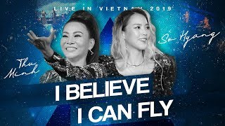 SO HYANG FT THU MINH - I Believe I Can Fly | (Live in Vietnam 2019) chuẩn âm thanh HD