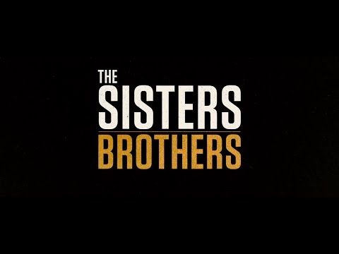 The Sisters Brothers'