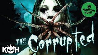 The Corrupted | Full Horror Film 2015 - YouTube