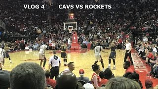 VLOG 4| NBA ROCKETS VS CAVS