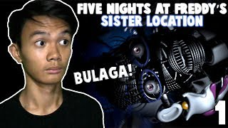 ANG CREEPY | FNAF (Sister Location) - #1 #Filipino