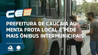 Prefeitura de Caucaia aumenta frota local e pede mais ônibus intermunicipais