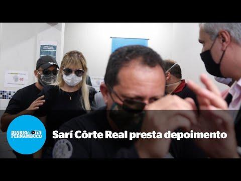 Após chegar mais cedo, Sarí Côrte Real deixa delegacia sob protesto
