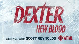 Dexter: New Blood Wrap-Up Podcast Episode 3   A Different Kind of Serial Killer   SHOWTIME