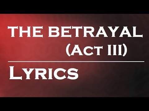 The Betrayal (Act III) by Nickelback | Lyrics