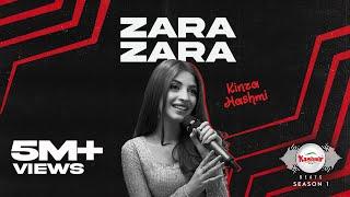 Zara Zara – Kinza Hashmi Ft Shany (Kashmir Beats) Video HD