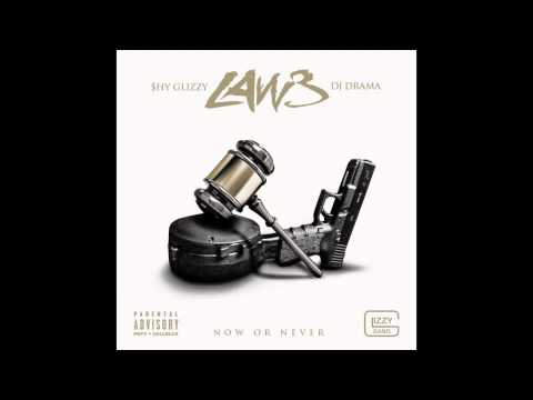 Shy Glizzy - Thank You ( 3 Law - Now or Never)
