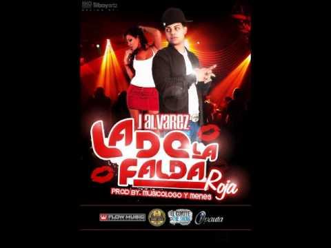 La De La Falda Roja - J Alvarez - Reggaeton 2011