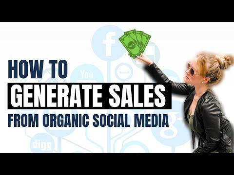 Social Media Marketing Tips To Generate Sales From Organic Social Media in 2020.