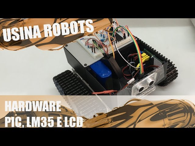 HARDWARE: PIC, LCD E LM35 | Usina Robots US-2 #065