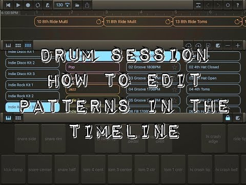 DRUM SESSION - How To Edit Patterns In The Timeline - Tutorial for the iPad