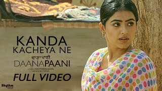 Kanda Kacheya Ne – Jyotica Tangri – Daana Paani