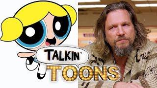 Tara Strong Mashes Up The Powerpuff Girls and The Big Lebowski! (Talkin' Toons w/ Rob Paulsen)