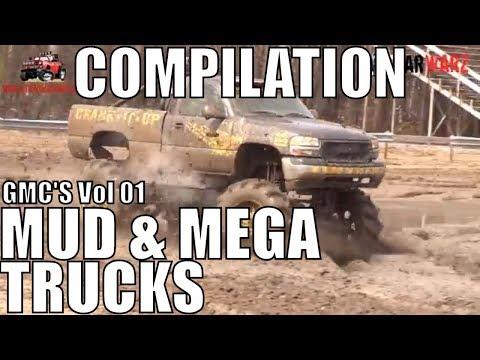 GMC MUD & MEGA TRUCK MUD COMPILATION 2018 VOL 01