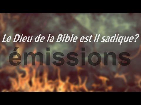 Le Dieu de la Bible est il sadique?
