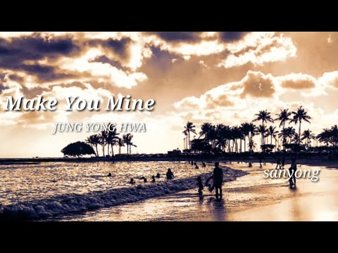 Yonghwa★Make You Mine