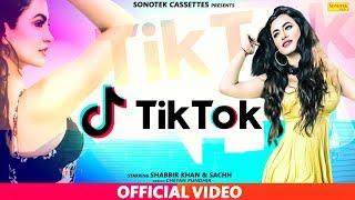 Tik Tok – Shabbir Khan Ft Annu Singh