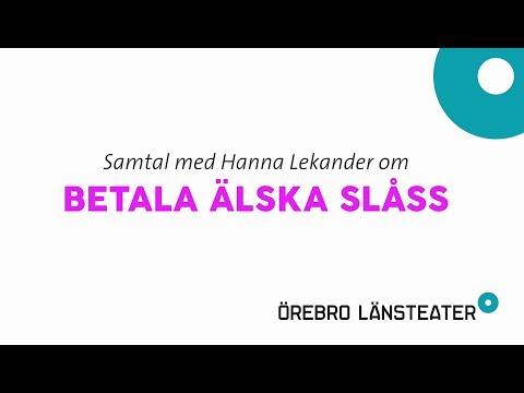 Betala älska slåss: Samtal med Hanna Lekander