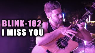 Blink 182 - I Miss You (Cover by Luca Stricagnoli)