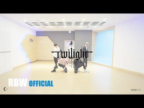 [Choreography] ONEUS(원어스) '태양이 떨어진다 (Twilight)' 사복 안무 영상