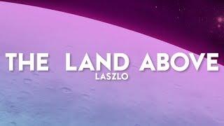 The Land Above [MASHUP]