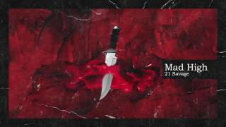 21 Savage & Metro Boomin - Mad High (Official Audio)