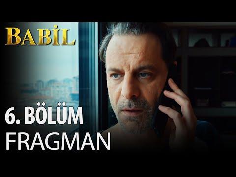Babil 6. Bölüm Fragmanı!