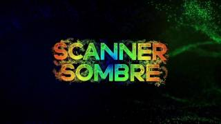 Scanner Sombre - Launch Trailer