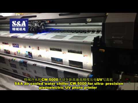 S&A air cooled water chiller CW-5000 for ultra  precision piezoelectric UV photo printer