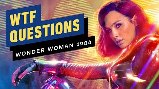 Wonder Woman 1984's Biggest WTF Questions