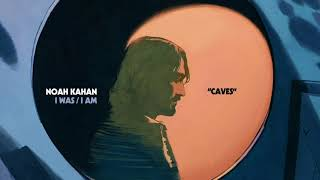 Noah Kahan - Caves (Official Audio)