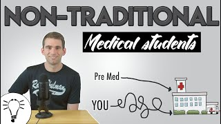 Life as a Nontraditional Medical Student