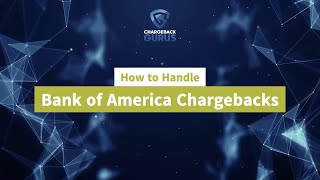 Bank of America Chargebacks