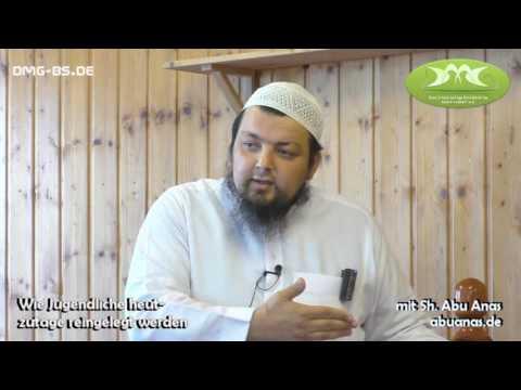 Sheikh Abu Anas - WIE JUGENDLICHE HEUTZUTAGE REINGELEGT WERDEN (02.09.2016)
