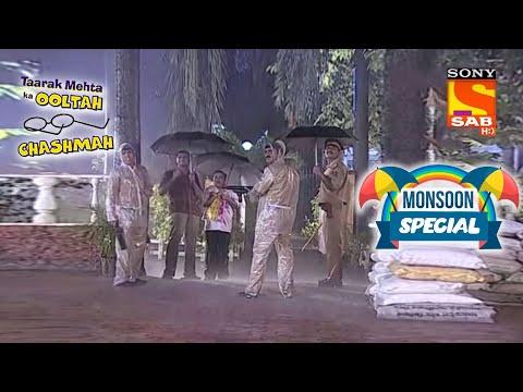 Nattu Kaka और Bagha फँसे Gokuldham के Gate पे | Taarak Mehta Ka Ooltah Chashmah | Monsoon Special