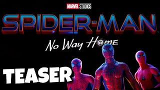 Spider-Man 3 No Way Home TITLE CONFIRMED + Teaser