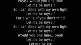 3 Doors Down- Let Me Be Myself (lyrics) w/download - YouTube