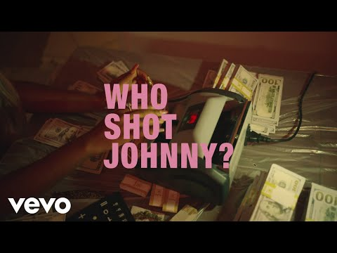 Tyla Yaweh - Who Shot Johnny?