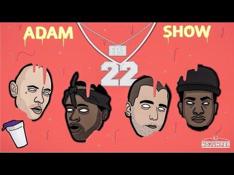 The Adam22 Show #1: Desto Dubb, Robesman & Hakeem