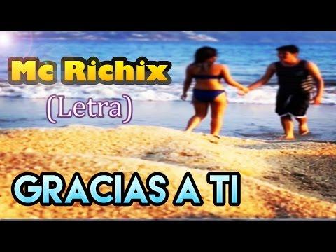 ♥ Gracias a ti ♥ | Rap Romantico 2015 | para dedicar a tu novia | Mc Richix